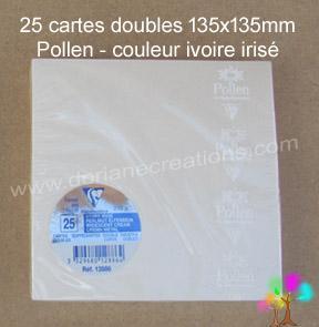 25 Cartes doubles Pollen 135X135, couleur ivoire irisé