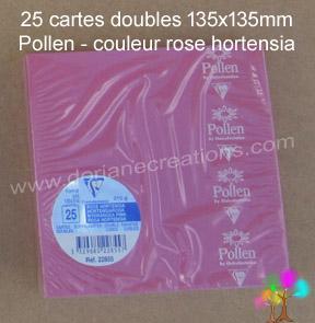 25 Cartes doubles Pollen 135X135, couleur rose hortensia
